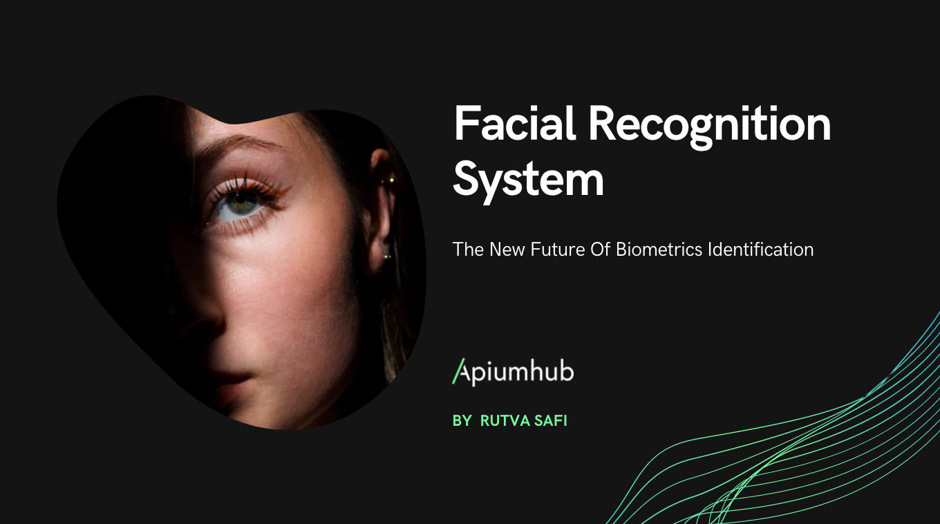 Facial Recognition System - the new future of Biometrics Identification
