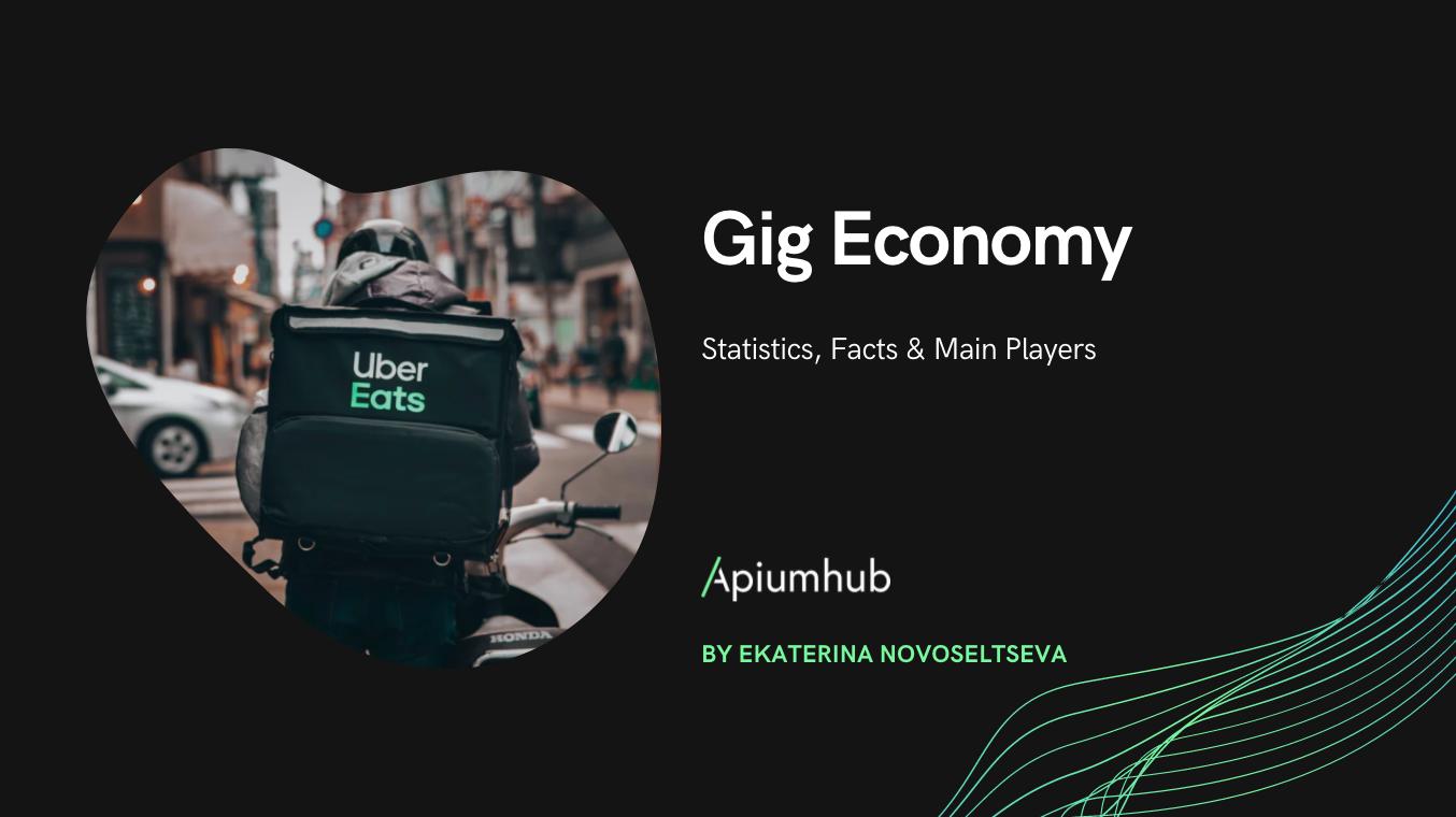 Gig economy: statistics, facts & main players