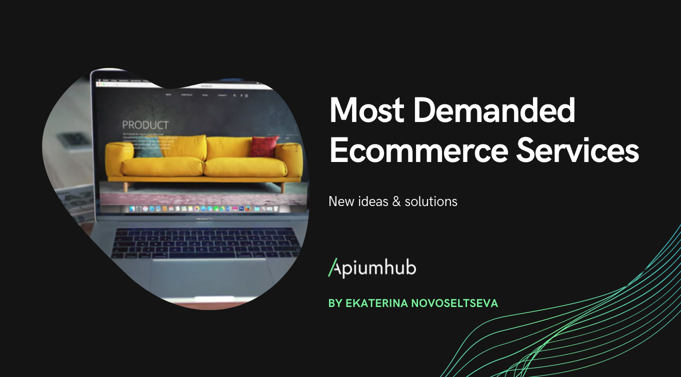 Most Demanded Ecommerce Services