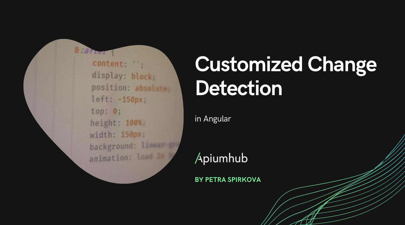 Customized change detection in Angular