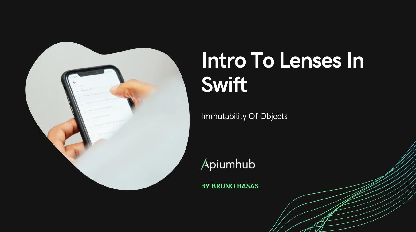 Intro To Lenses In Swift