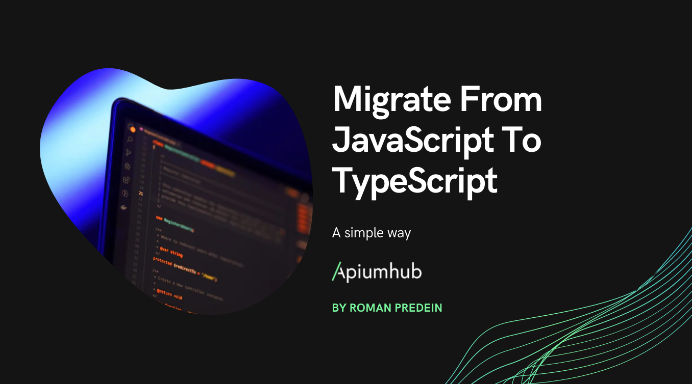 A simple way to migrate from JavaScript to TypeScript