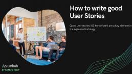 good user stories