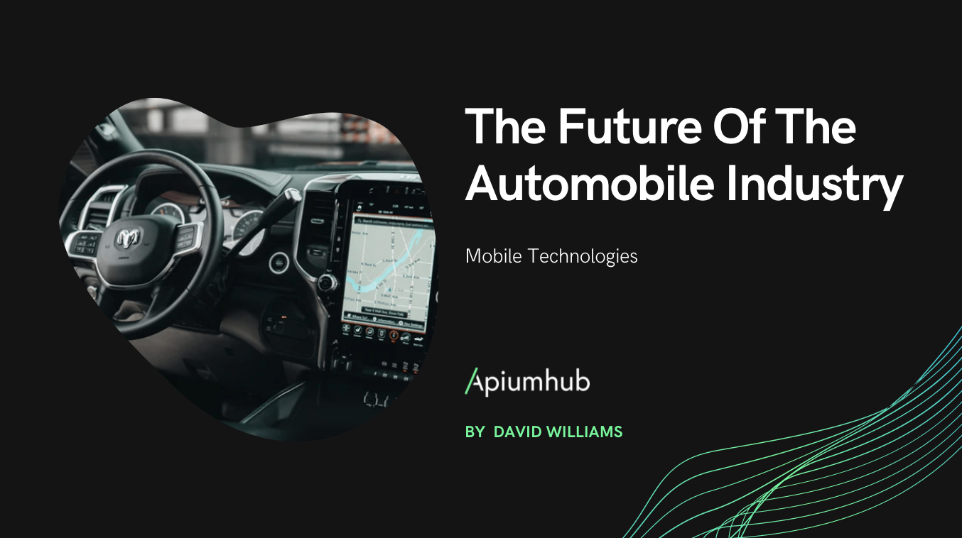Why mobile technologies are the future of the automobile Industry?
