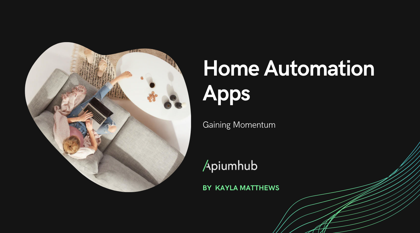 Home Automation Apps Are Gaining Momentum in 2019