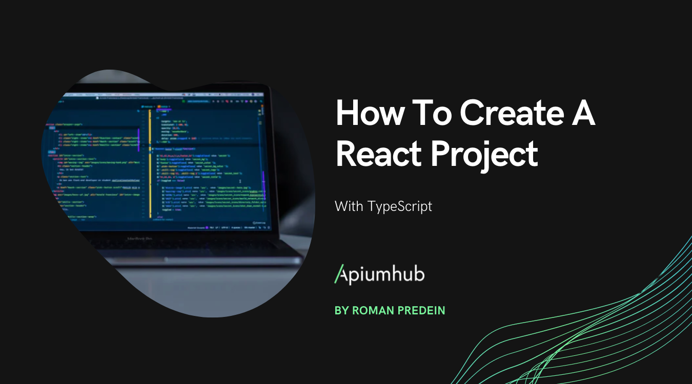 How To Create A React Project