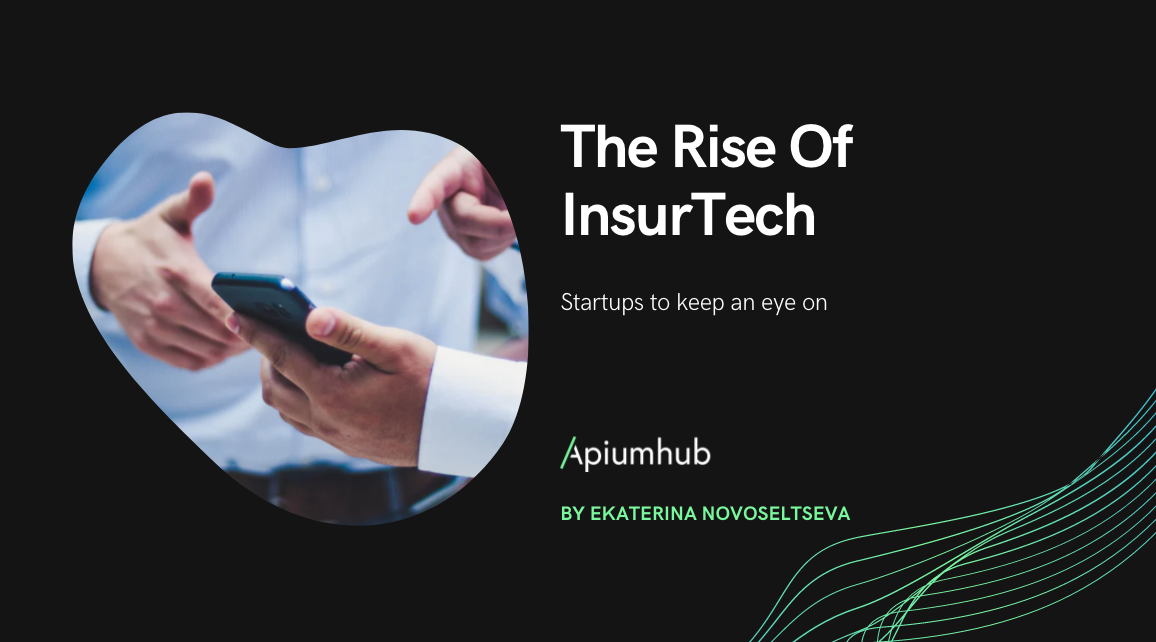 The rise of InsurTech Startups