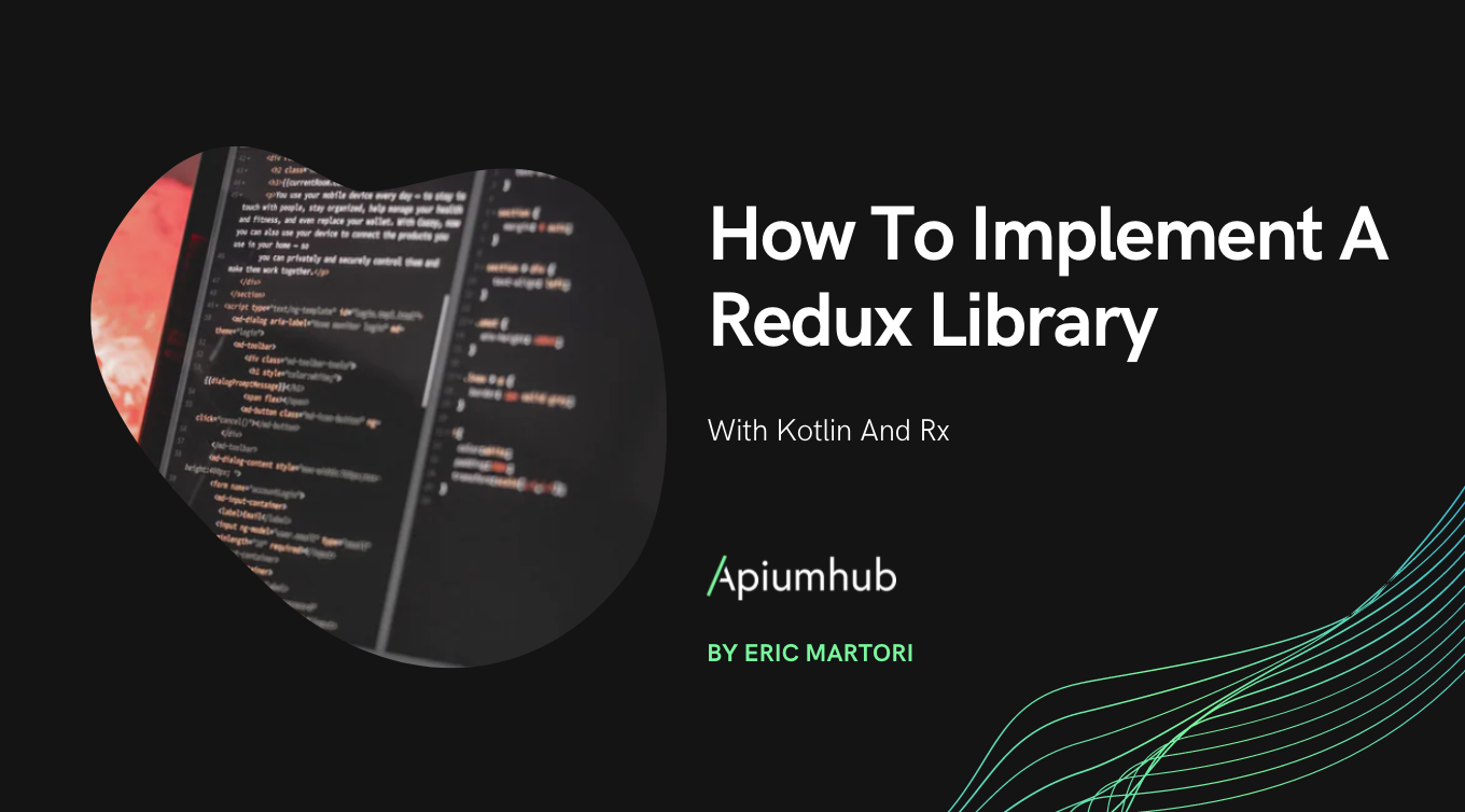 How to implement a Redux library with kotlin and Rx