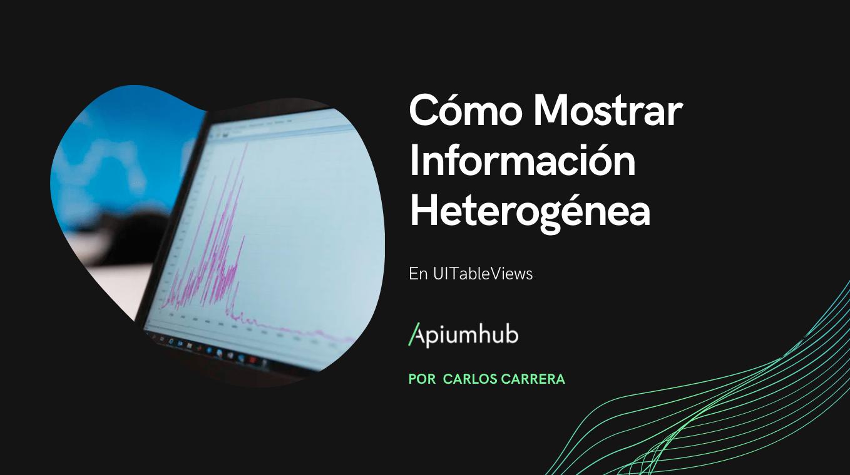 Cómo Mostrar Información Heterogénea