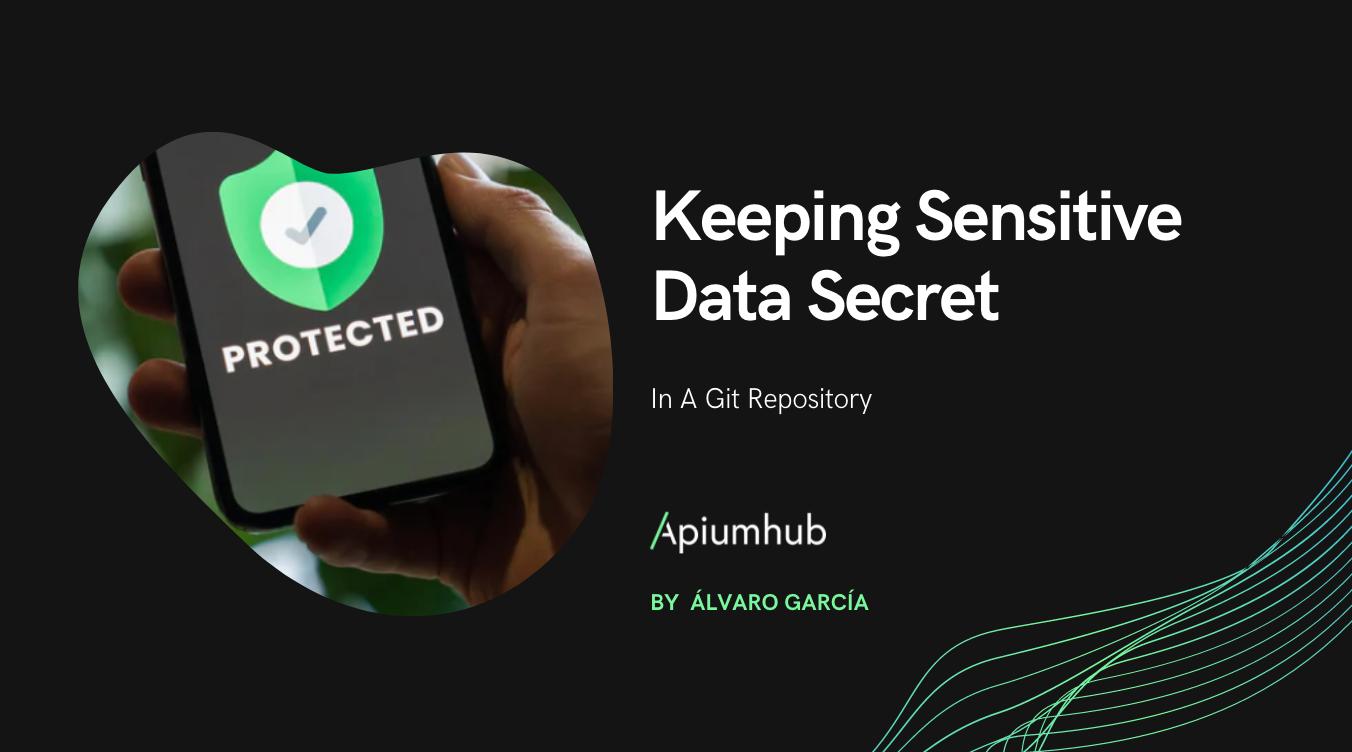Keeping Sensitive Data Secret