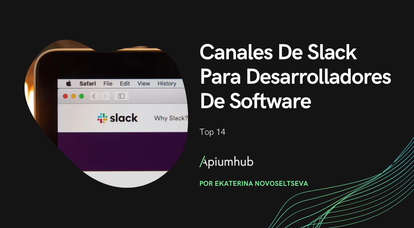 Canales De Slack Para Desarrolladores De Software