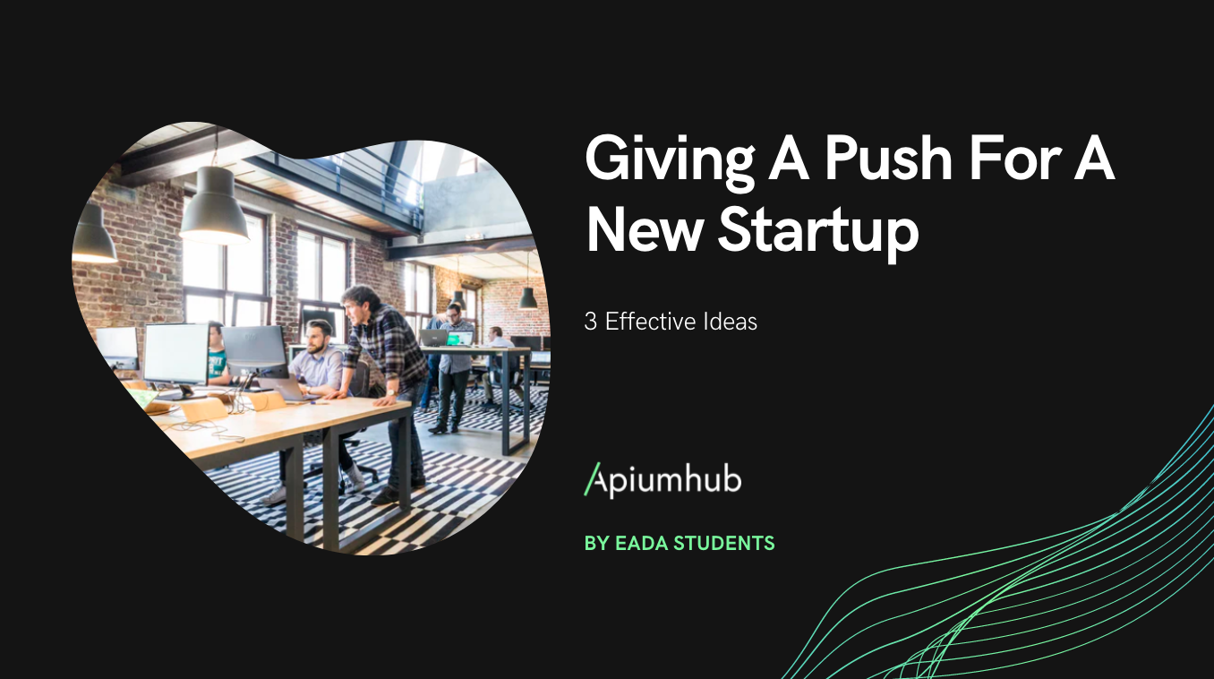 Giving A Push For A New Startup