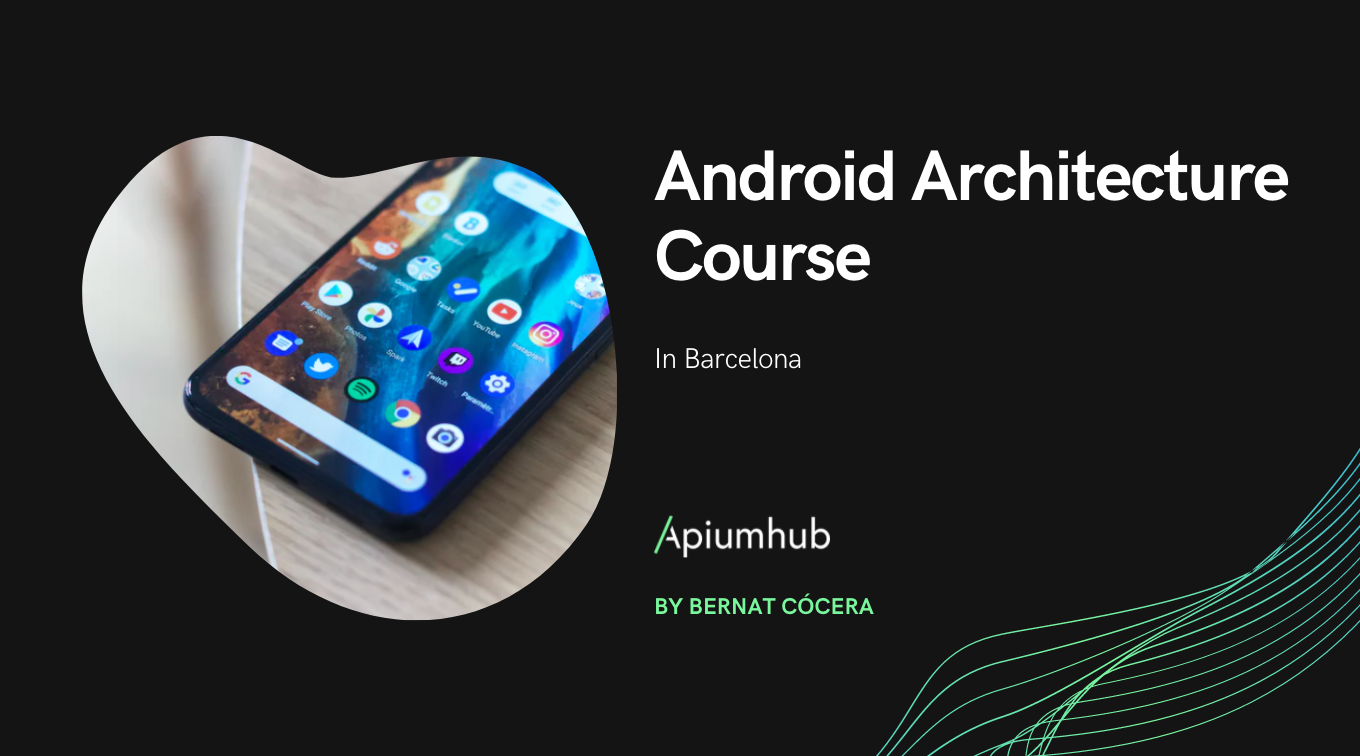 Android Architecture Course in Barcelona