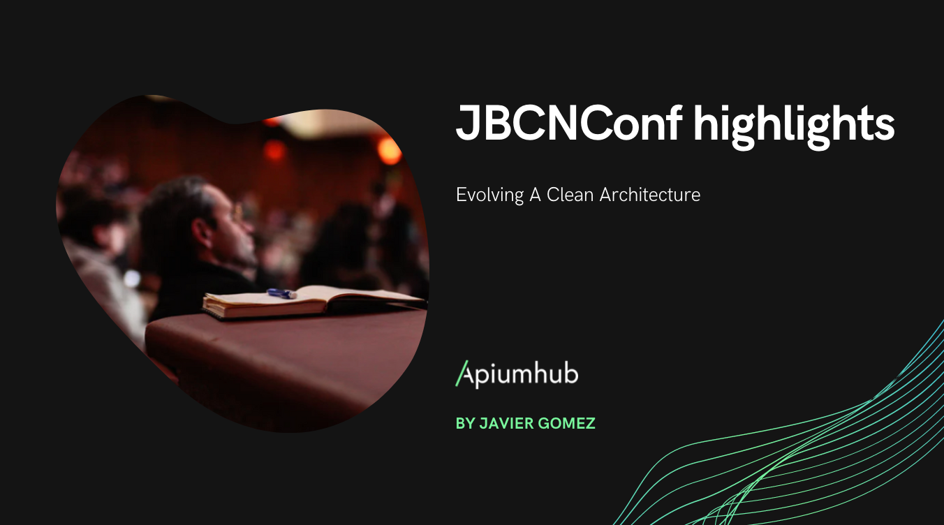 JBCNConf 2019 Highlights: Evolving a Clean Architecture