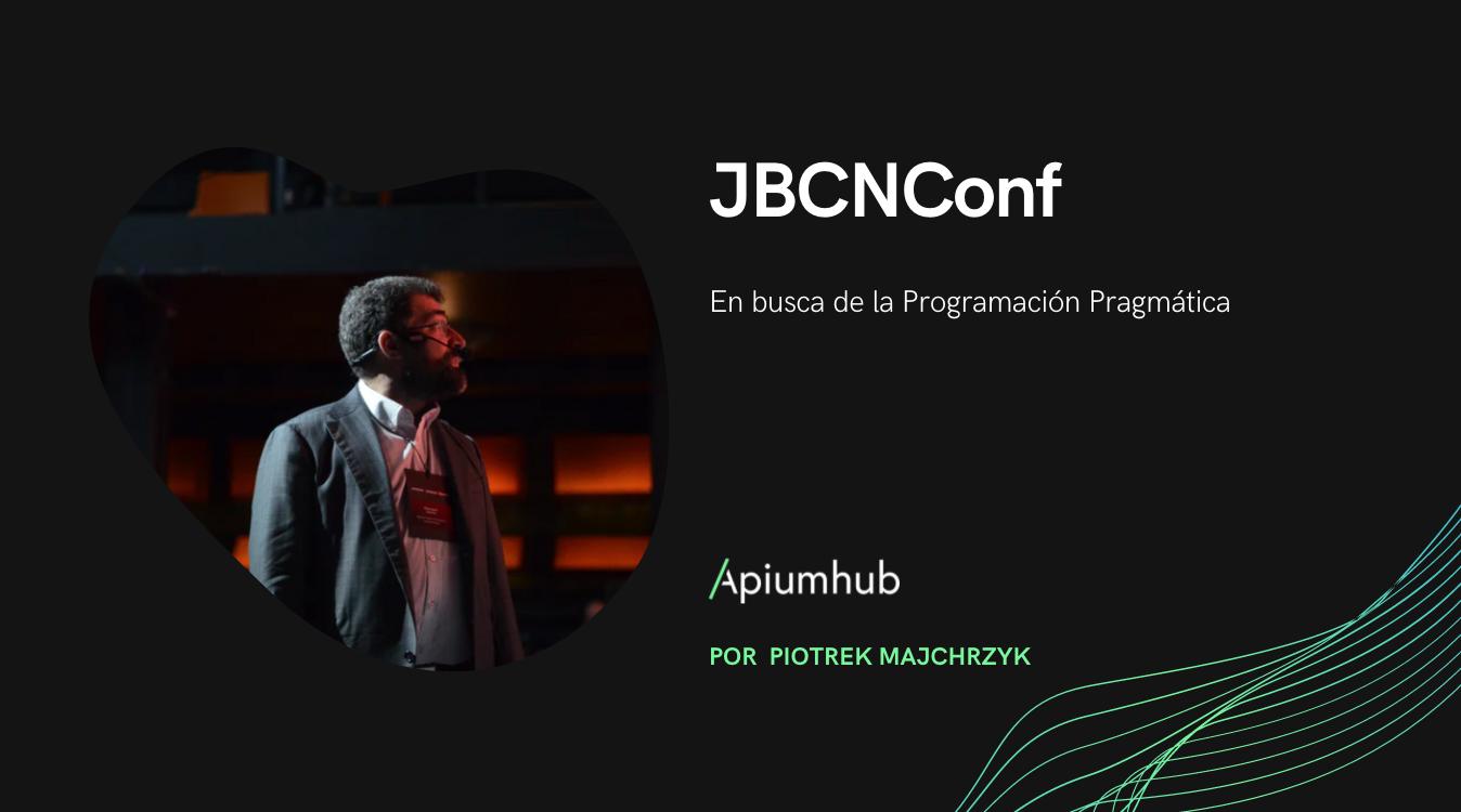JBCNConf: En busca de la Programación Pragmática