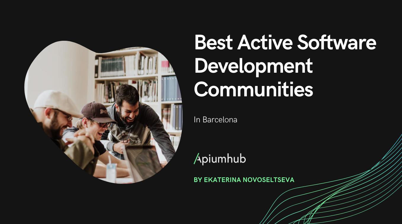 Best active software development communities in Barcelona