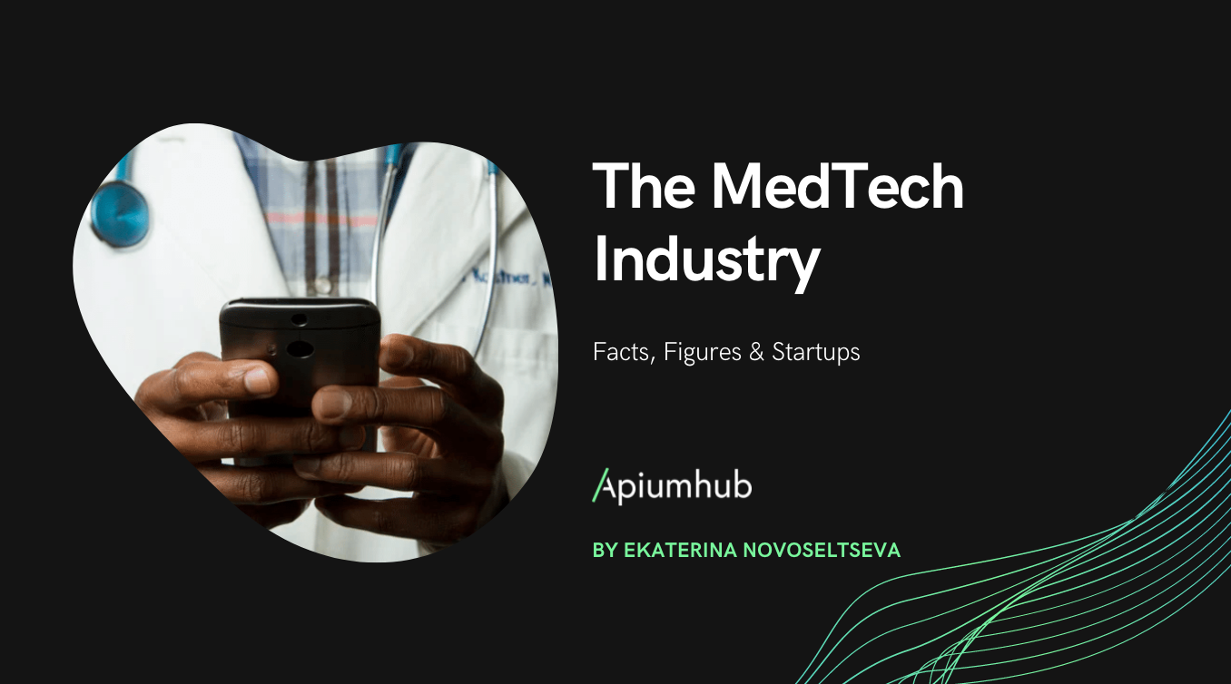 The MedTech Industry