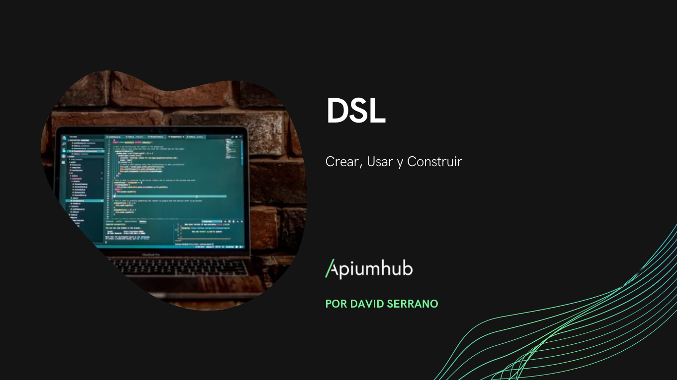 Crear, Usar y Construir un DSL