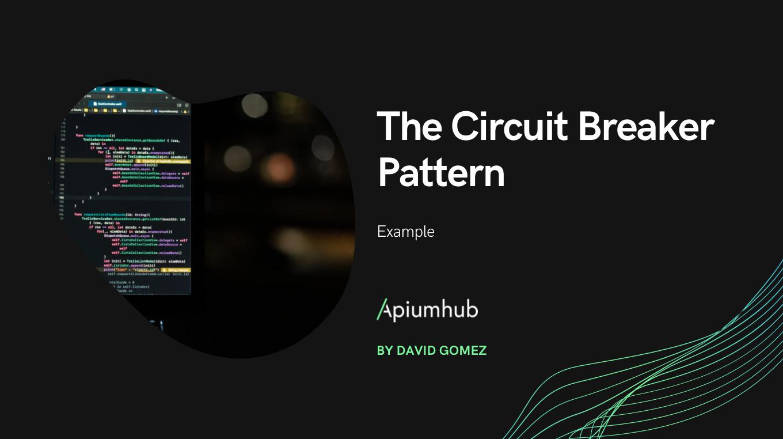 El Patrón Circuit Breaker