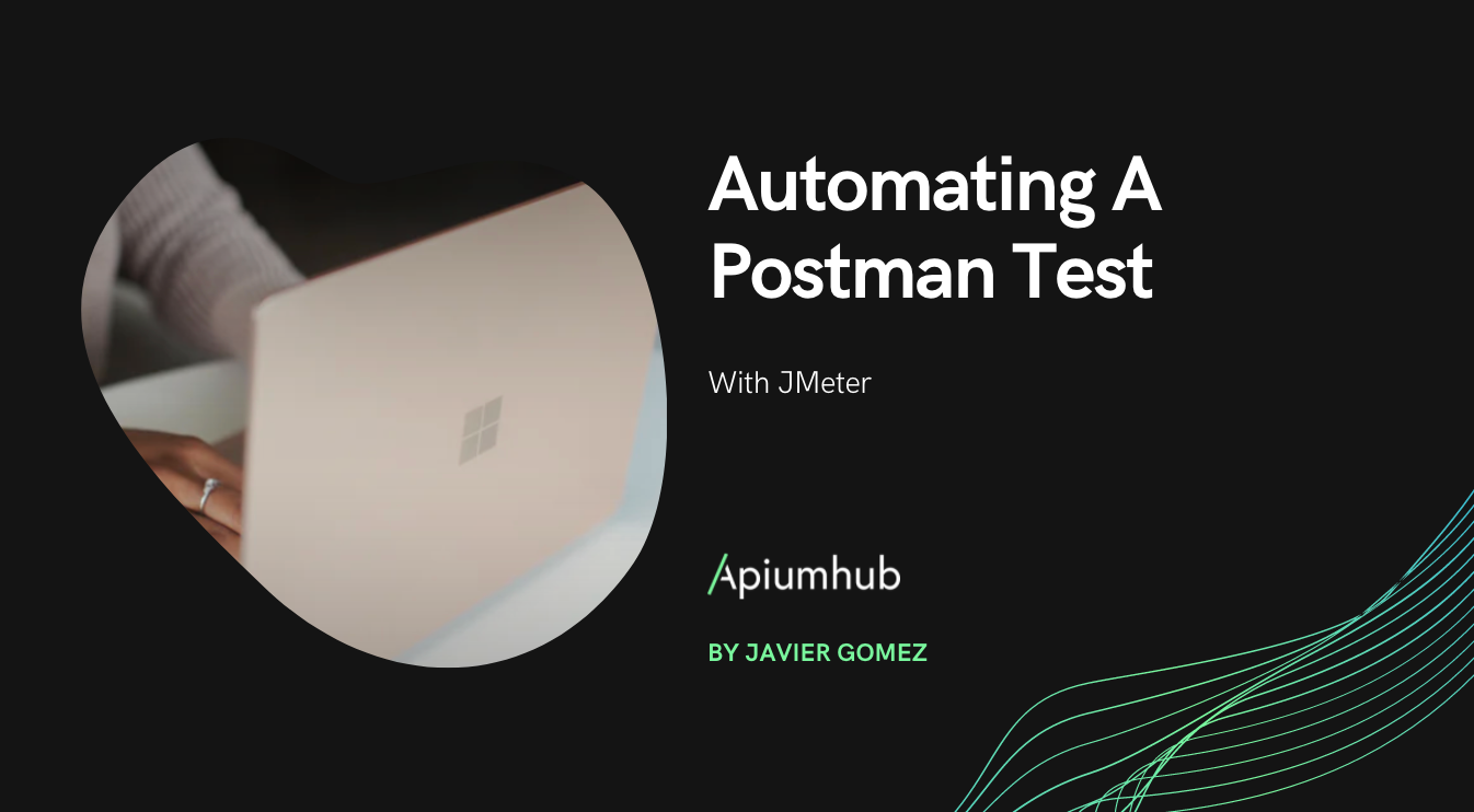 Automating a Postman test with JMeter