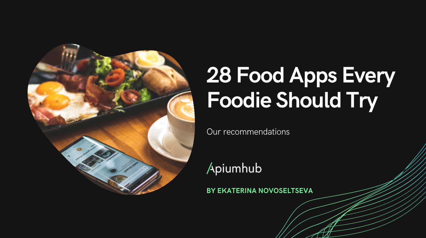 28 food apps every foodie should try