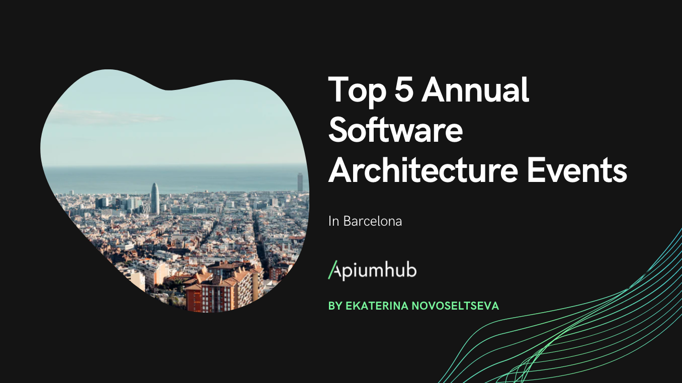 Top 5 annual software architecture events in Barcelona