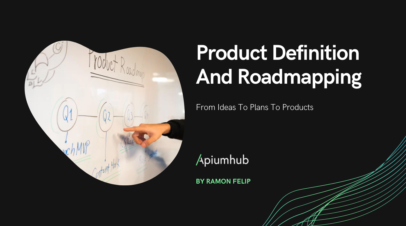 Product Definition And Roadmapping