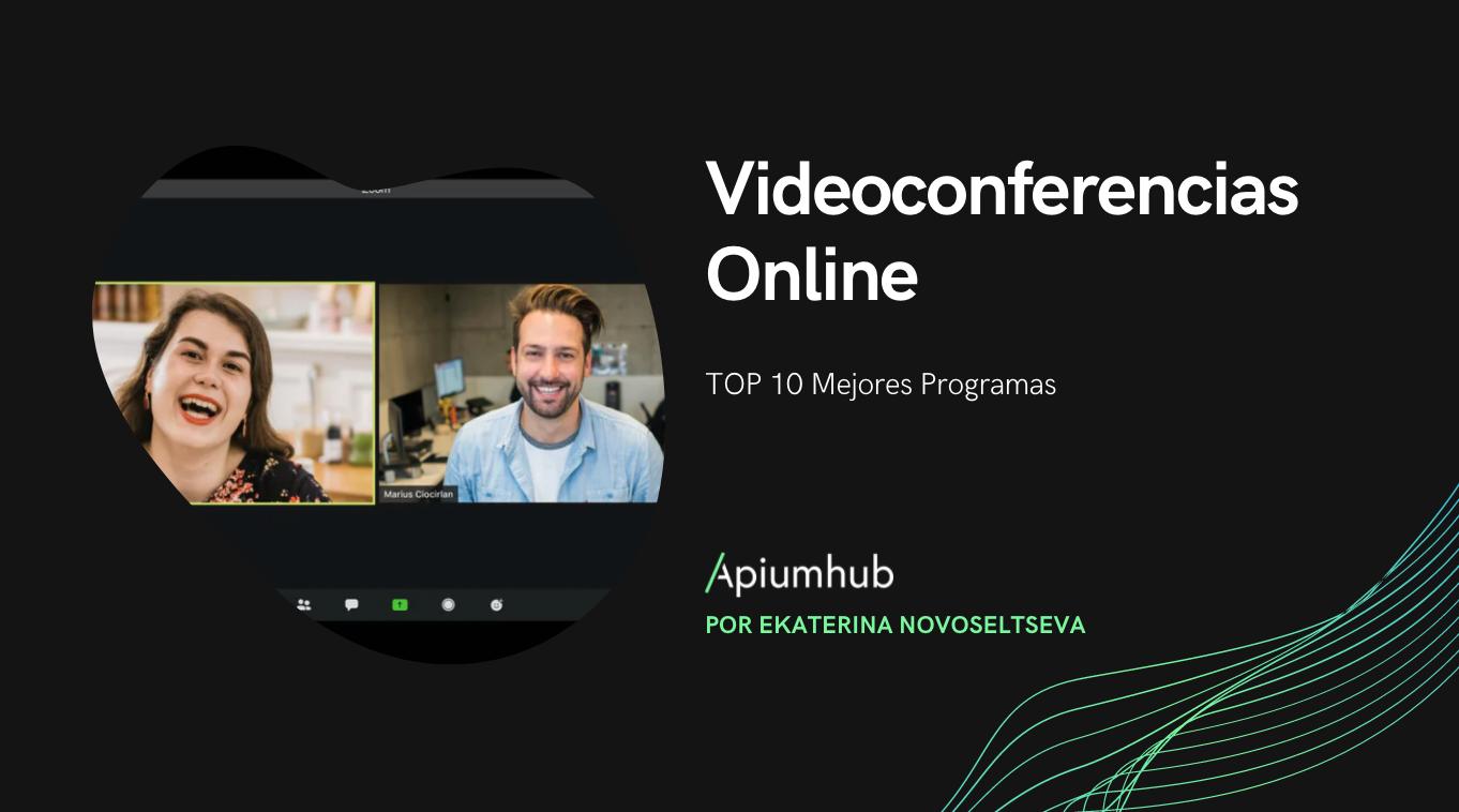 TOP 10 mejores programas para videoconferencias online GRATIS [ACTUALIZADO 2021]