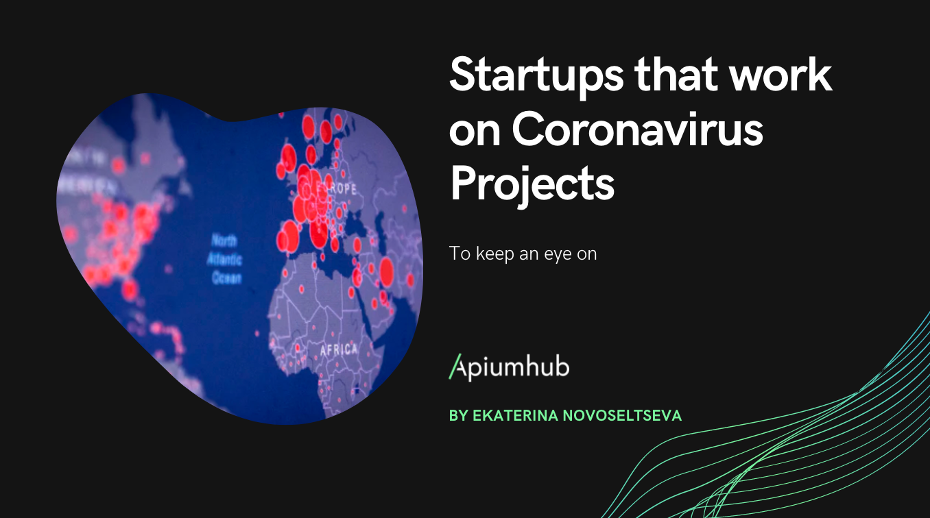 Startups that work on Coronavirus Projects