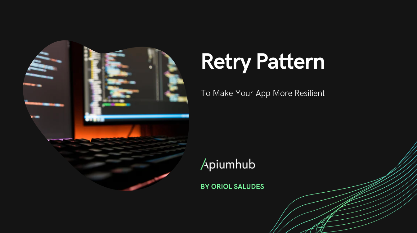 Retry pattern to make your app more resilient