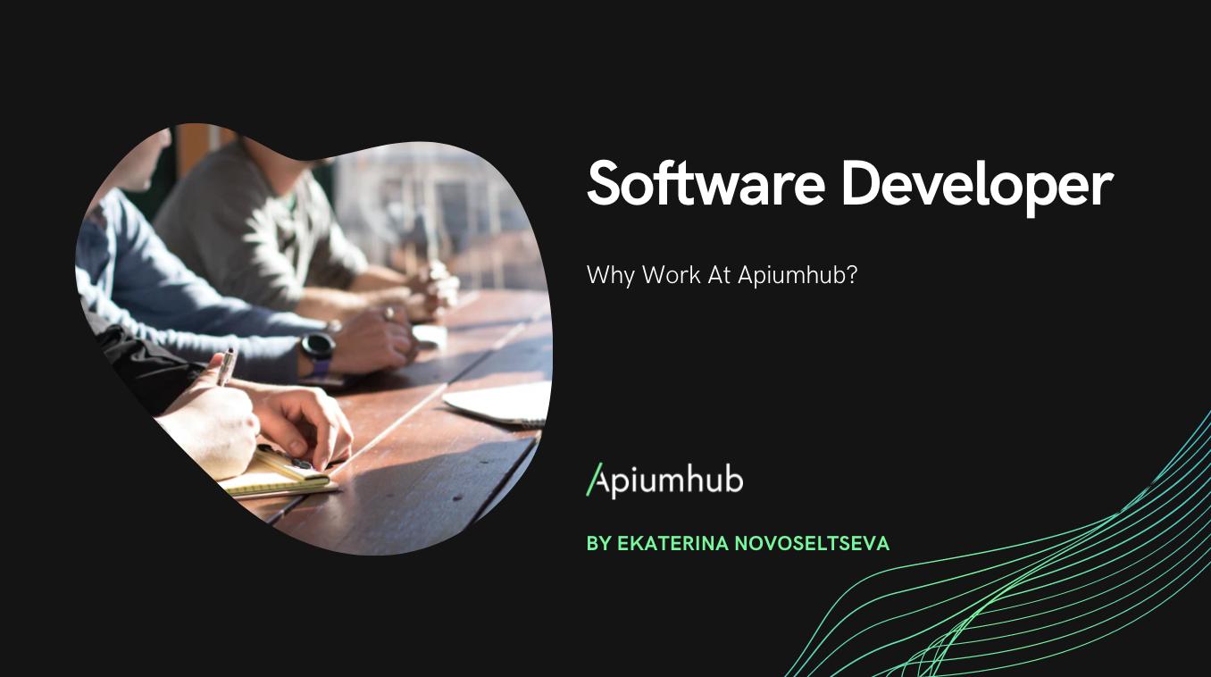 Software Developer why work at Apiumhub