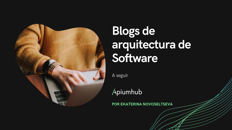 Blogs de arquitectura de Software a seguir