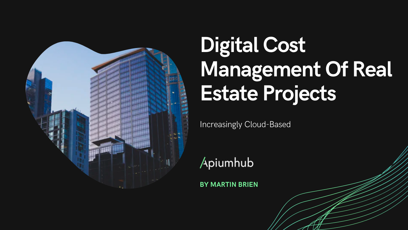 Digital cost management of real estate projects increasingly cloud-based