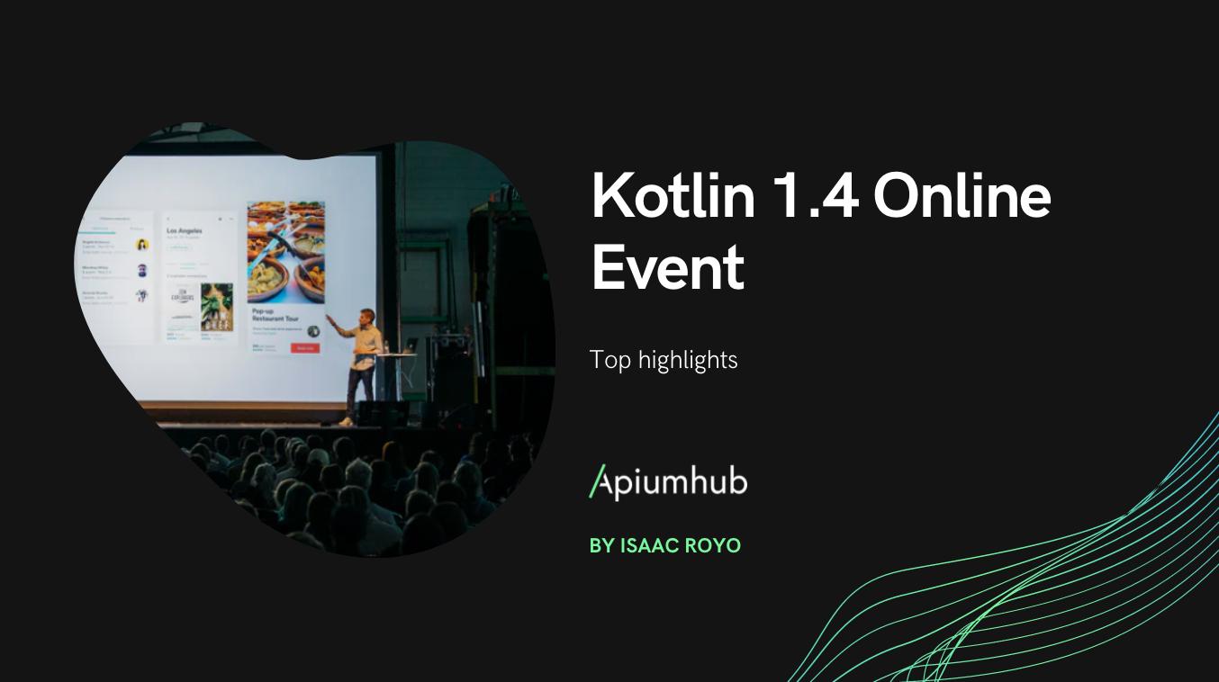 Kotlin 1.4 Online Event