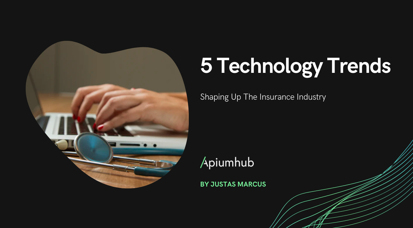 5 Technology Trends Shaping up the Insurance Industry