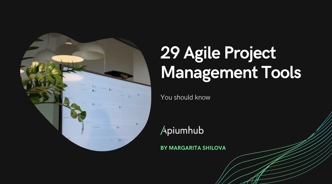 29 agile project management tools that you should know