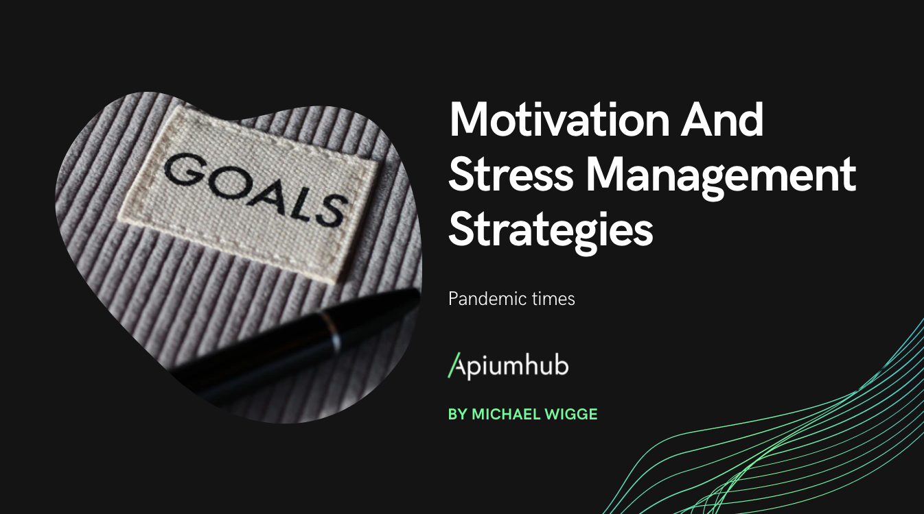 Motivation And Stress Management Strategies