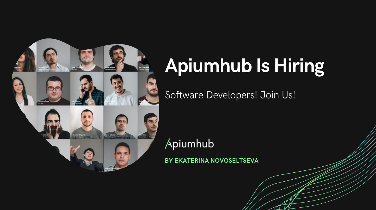 Apiumhub Is Hiring Software Developers! Join Us!