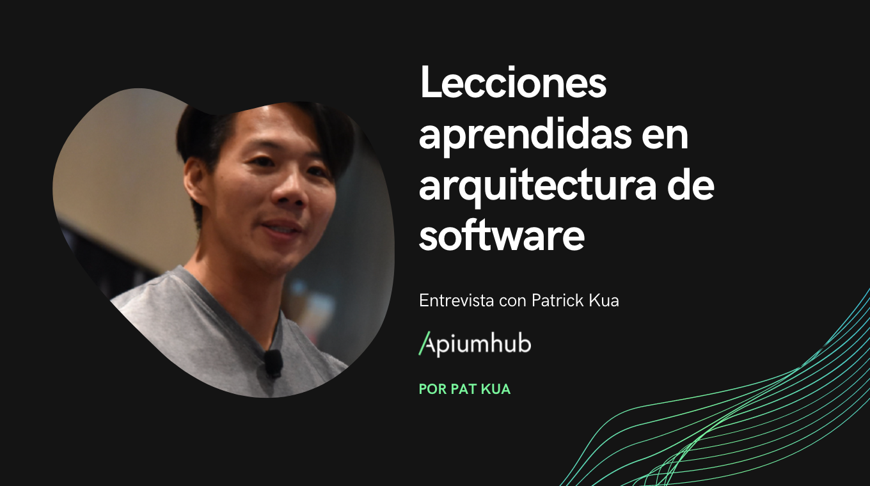 Lecciones aprendidas en arquitectura de software