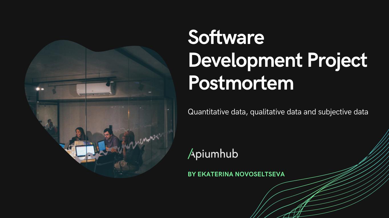 Software Development Project Postmortem