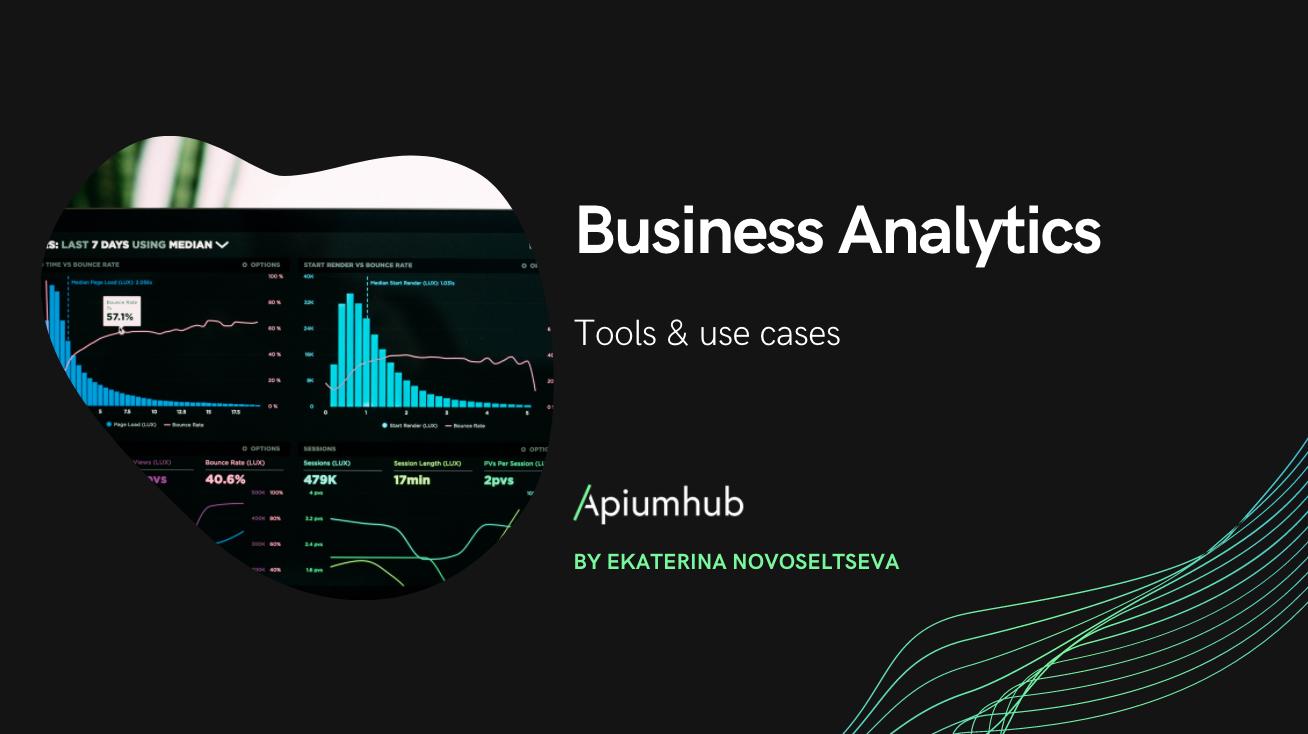 Business Analytics tools & use cases apiumhub