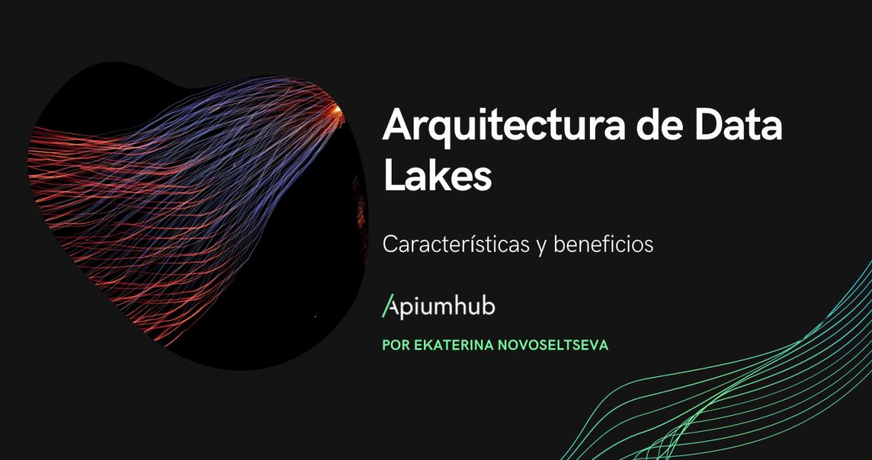 Arquitectura de Data Lakes