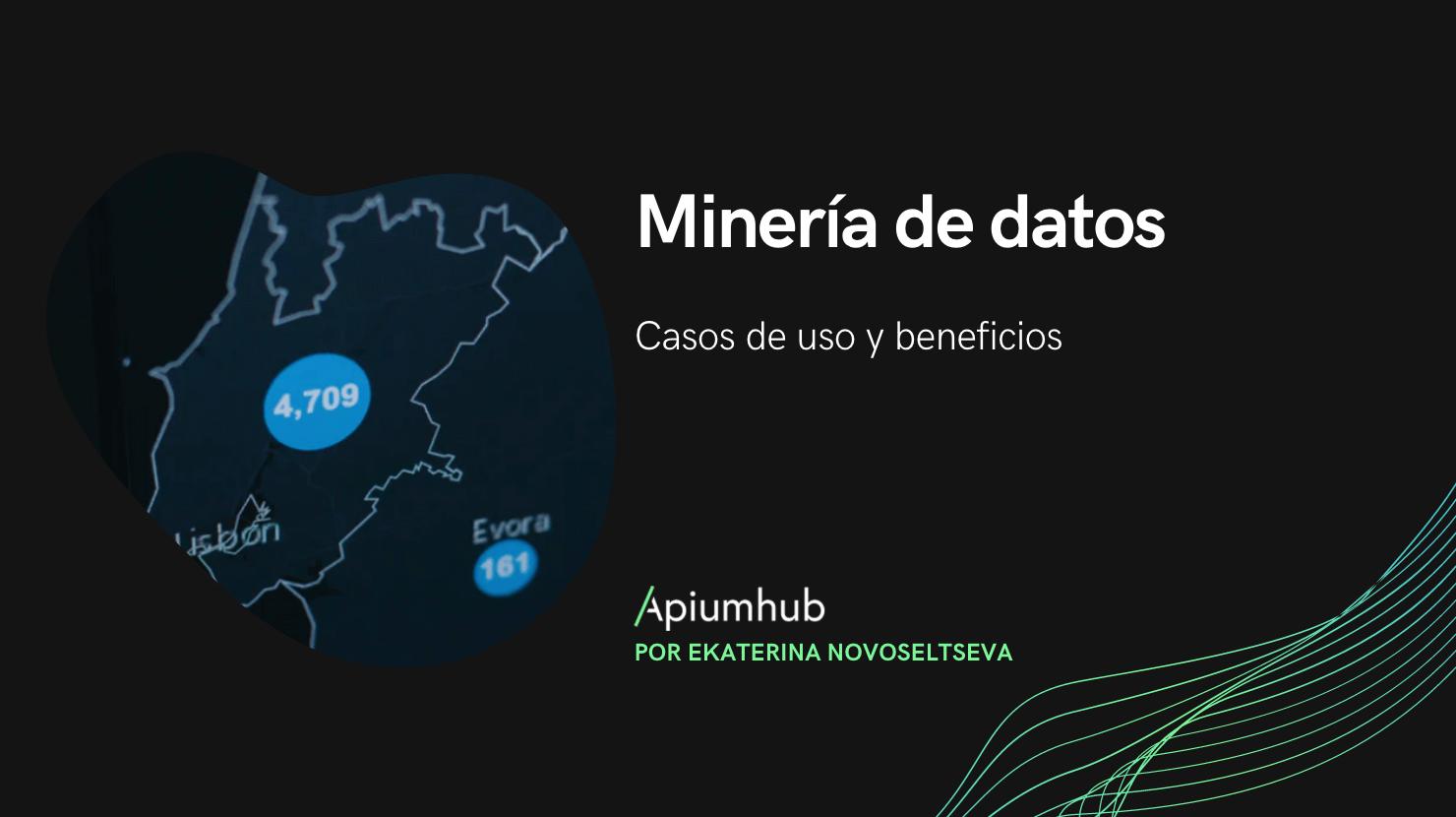 Minería de datos: casos de uso y beneficios