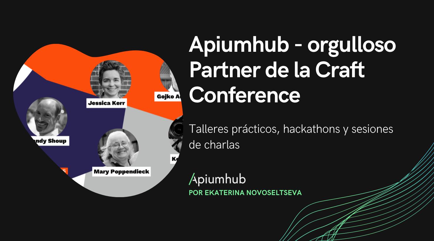 Apiumhub - orgulloso Partner de la Craft Conference