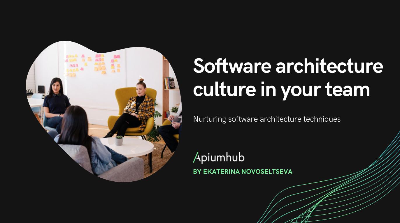 Software architecture culture
