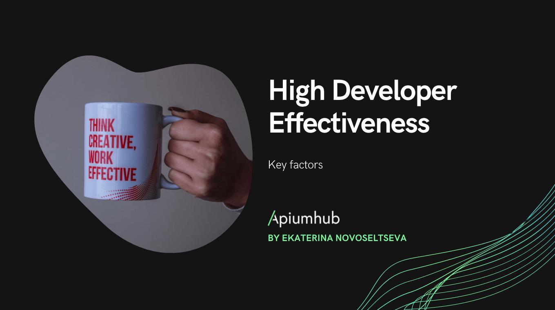 High Developer Effectiveness
