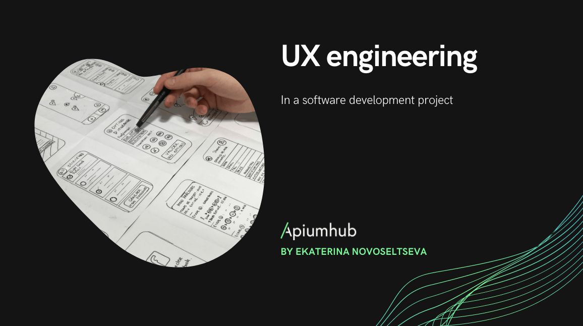 UX engineering in a software development project
