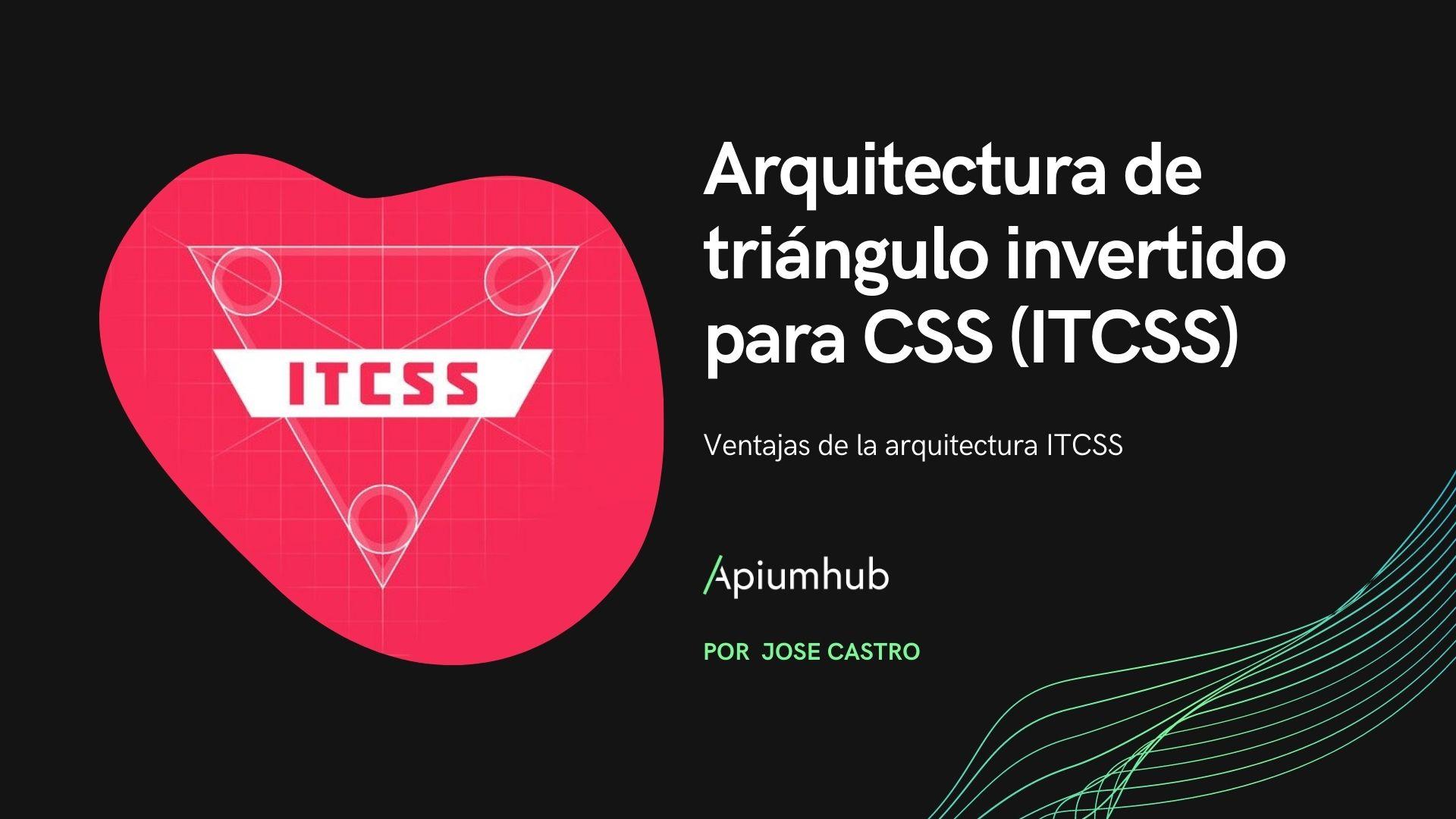 itcss arquitectura