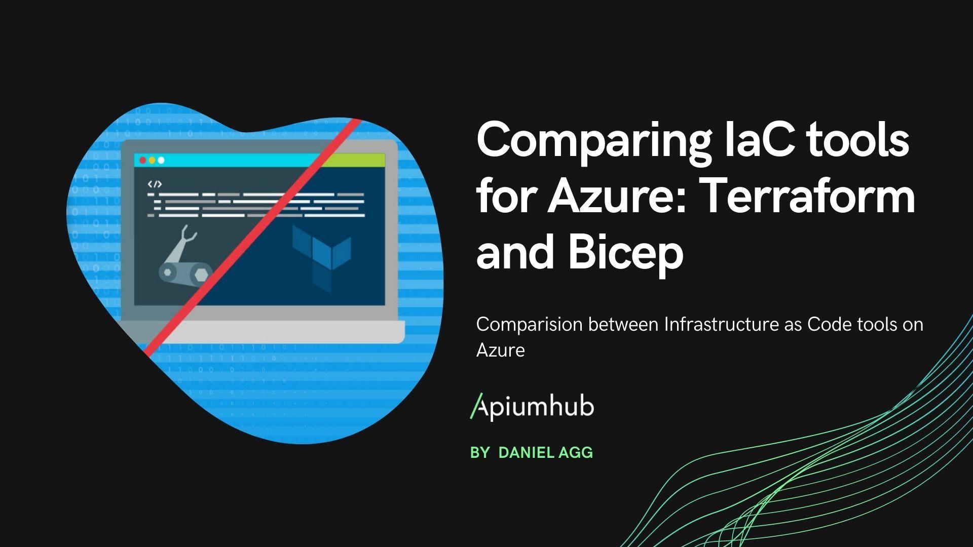 Comparing IaC tools for Azure: Terraform and Bicep