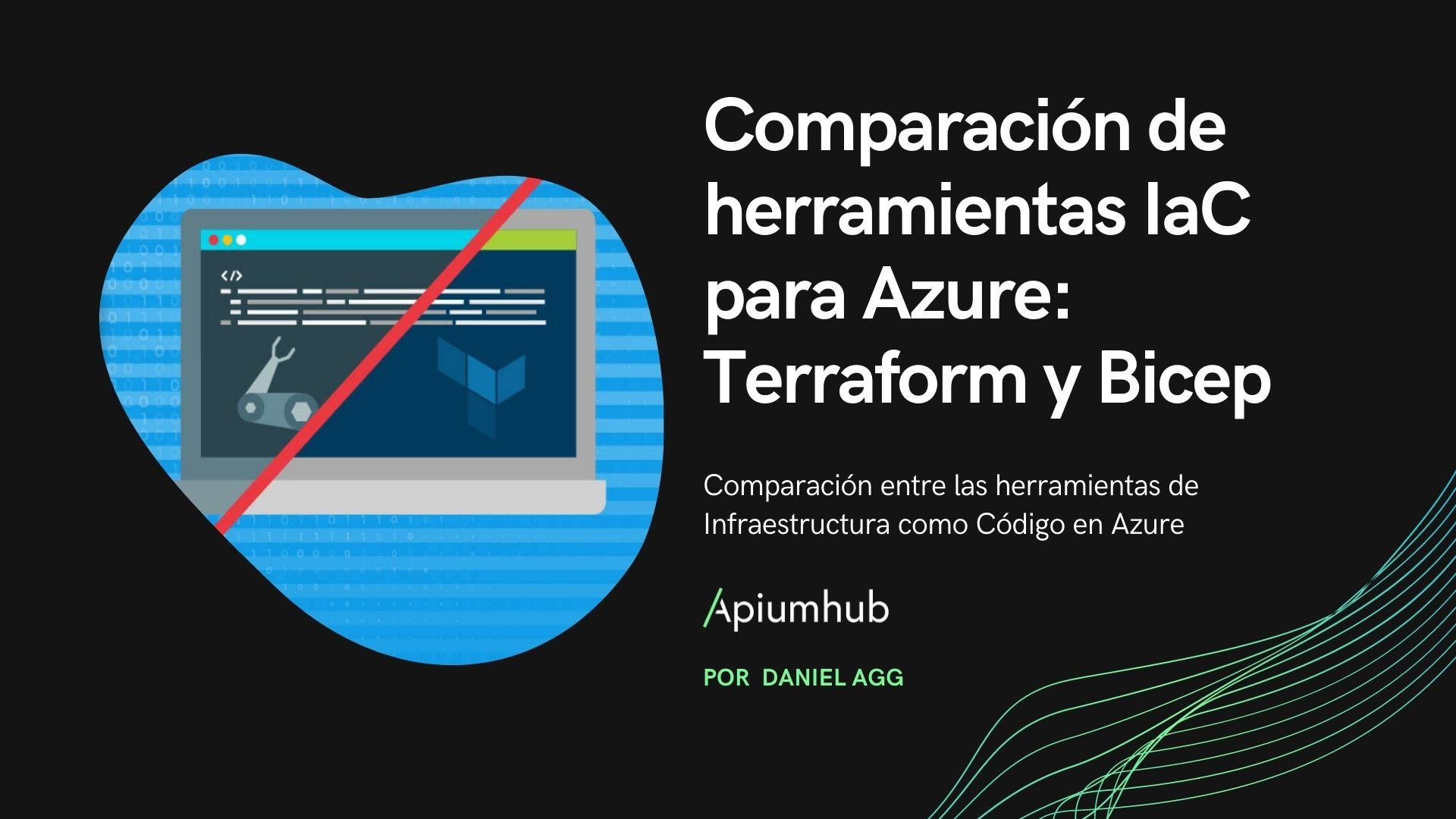 Comparación de herramientas IaC para Azure: Terraform y Bicep